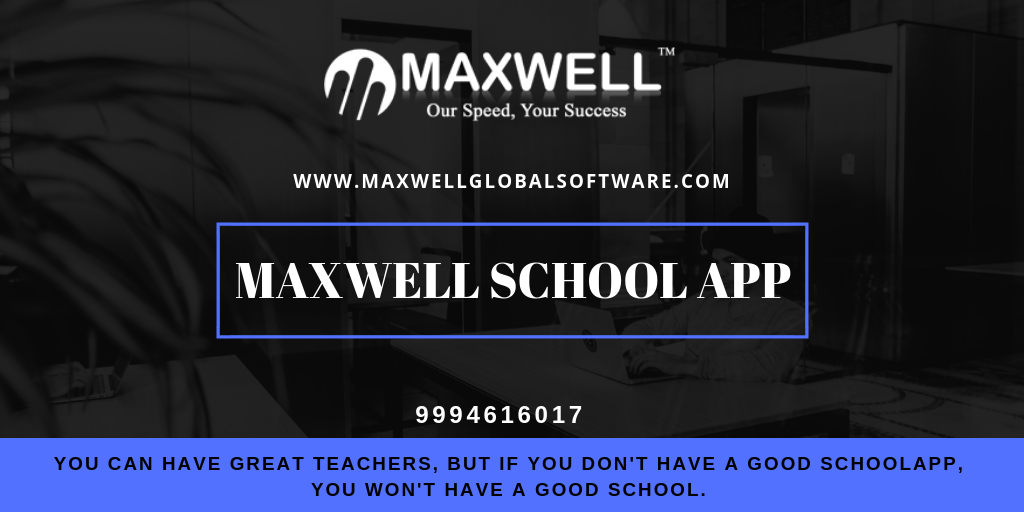 MAXWELLSchoolApp is a revolutionary Mobile / tablet