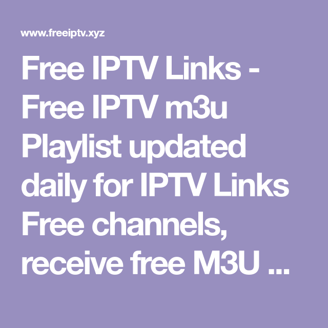 Free IPTV Links - Free IPTV m3u Playlist updated daily for