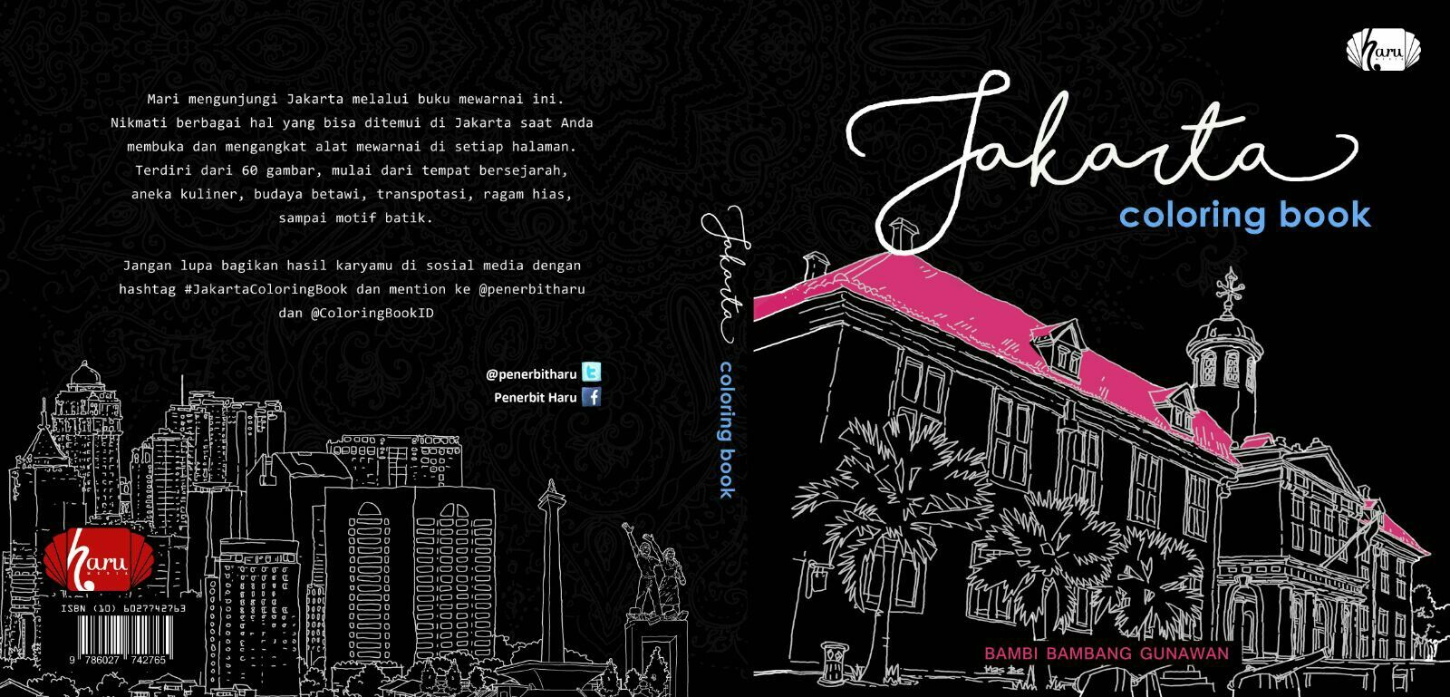 Menyambut Ultahjakarta Ke 489 Dapatkan JakartaColoringBook Di Gramedia Terdekat From Penerbitharu ColoringBookID