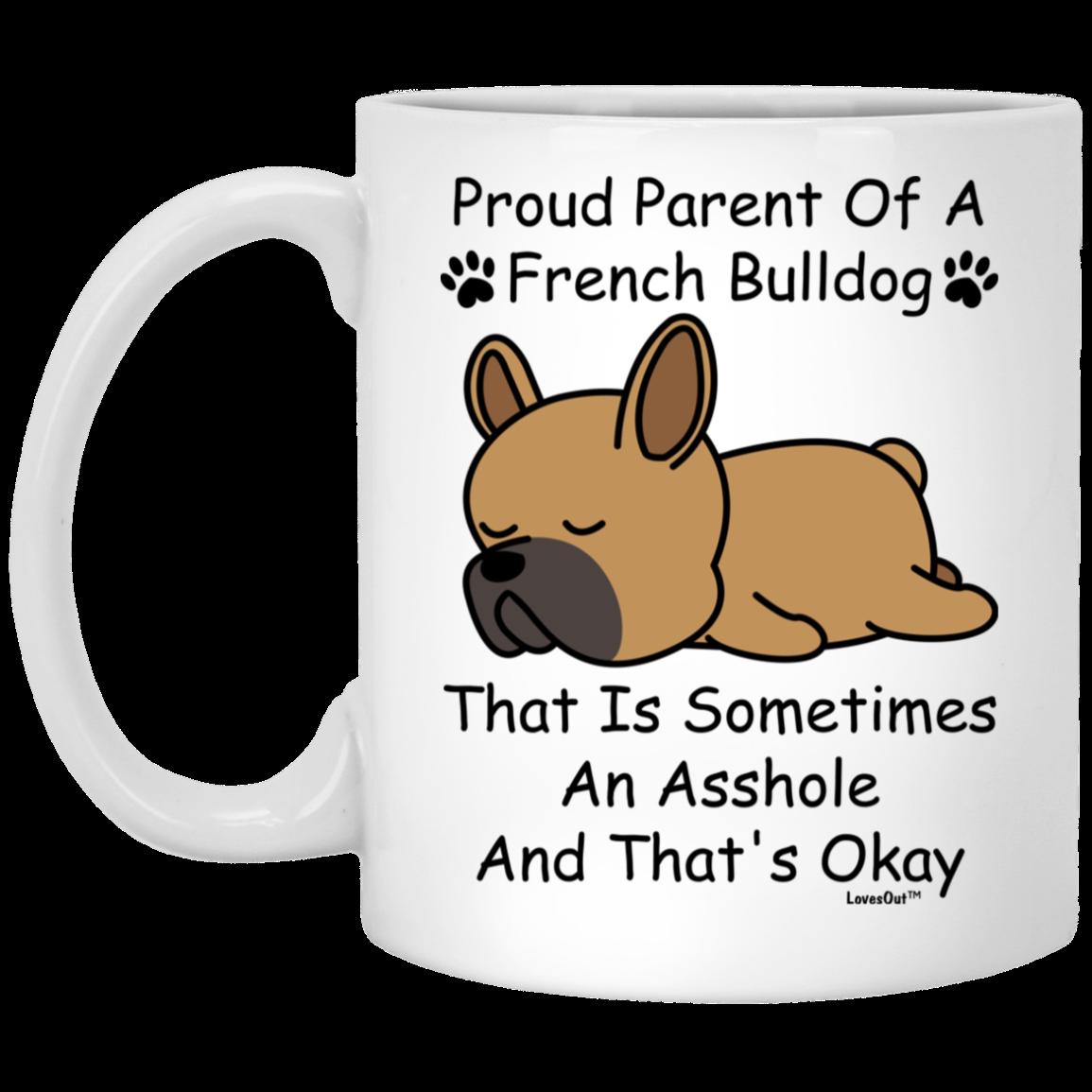 French Bulldog Parent 1 Gift For Dog Mom Coffee Mug Dog