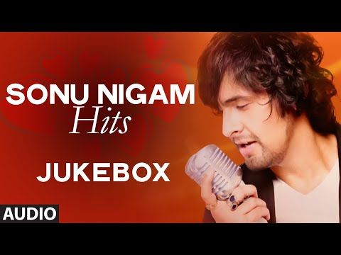 Sonu Nigam Romantic Songs Collection Jukebox Deewana Tera Mujhe Raat Din T Series Youtube Romantic Songs Songs Sufi Songs