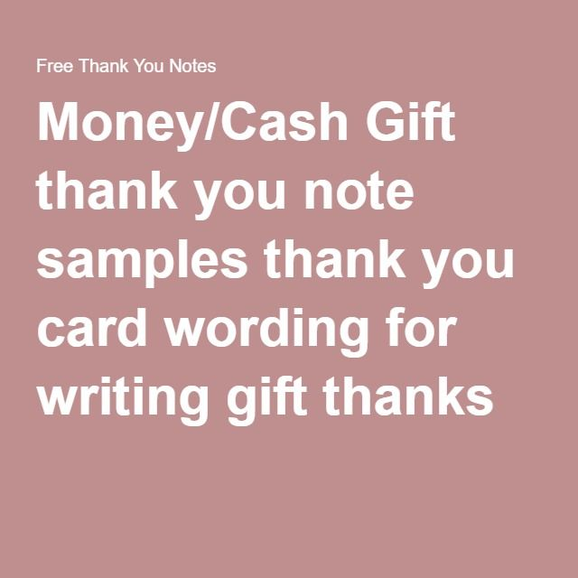 Money Cash Gift Thank You Note Samples Thank You Card Wording For