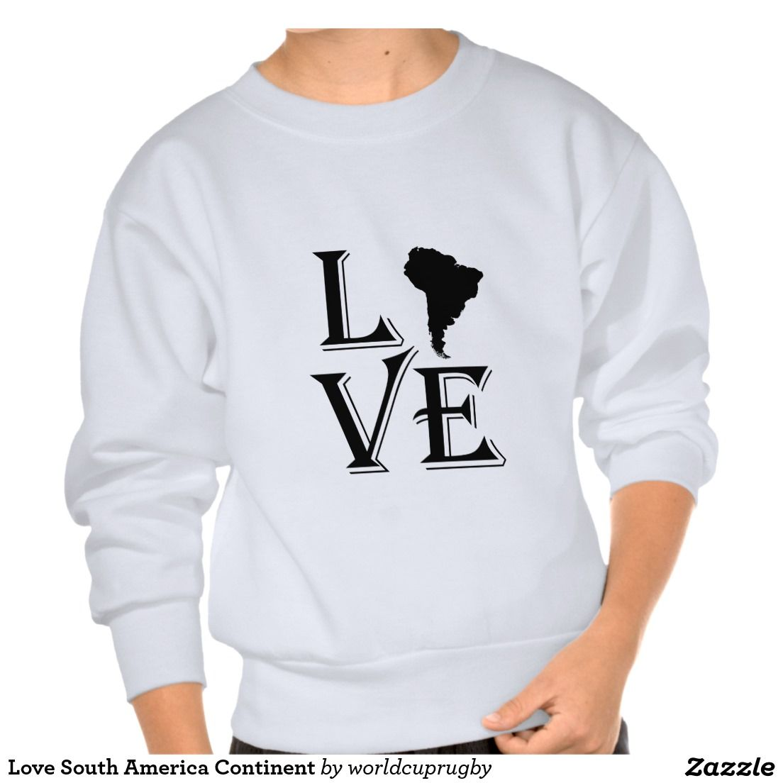 Love south america continent pullover sweatshirt earth day and love south america continent pullover sweatshirt gumiabroncs Image collections