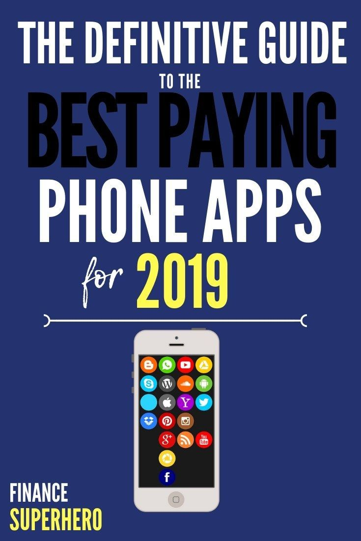 The Best Money Making Smartphone Apps for 2019 Apps that