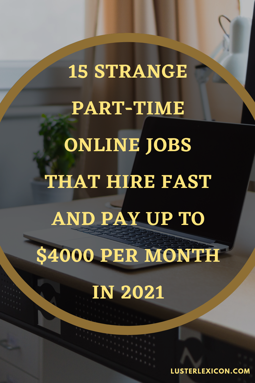 15 STRANGE PART-TIME ONLINE JOBS THAT HIRE FAST AN