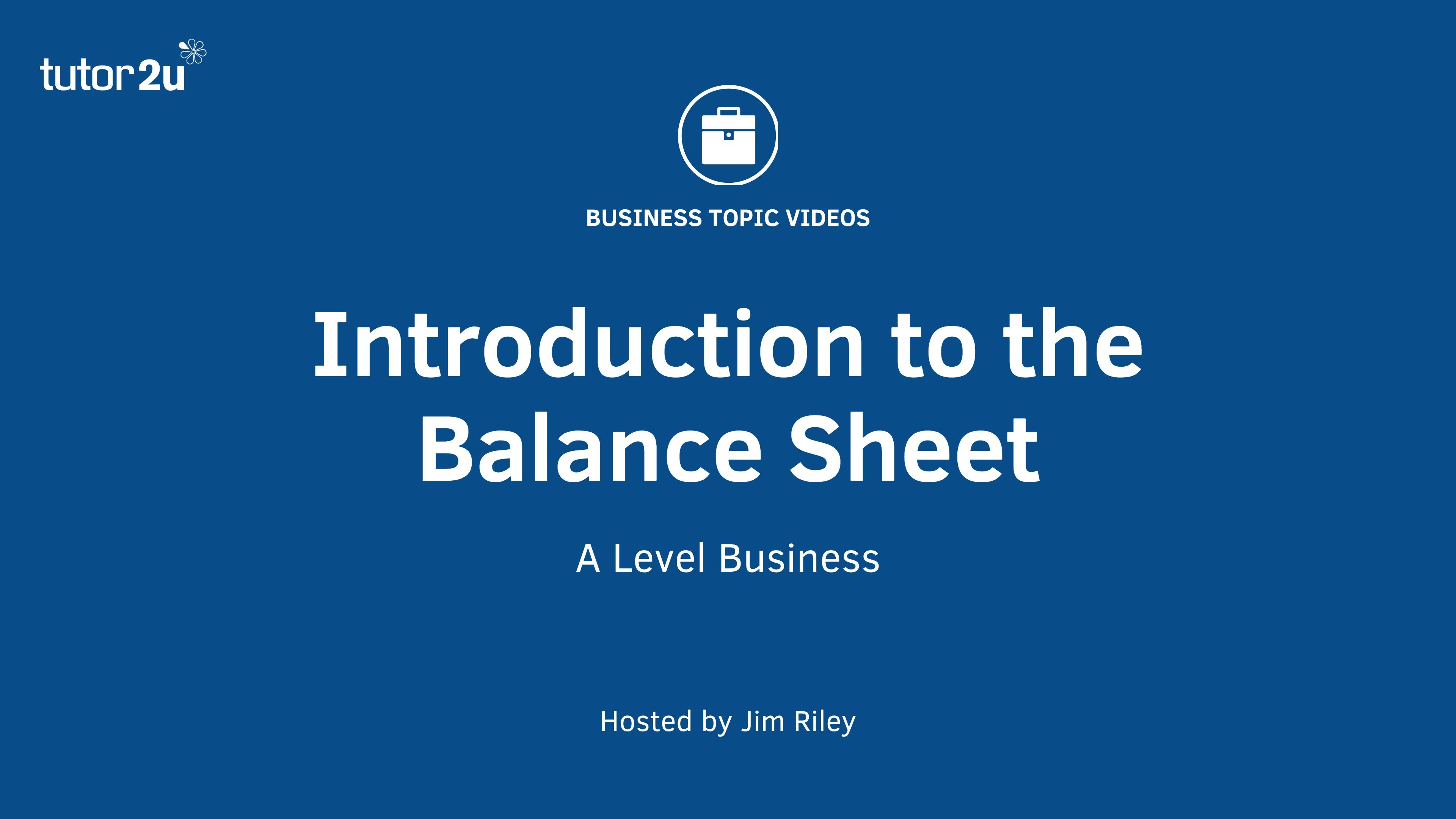 Introduction To The Balance Sheet   Unit  Chapter