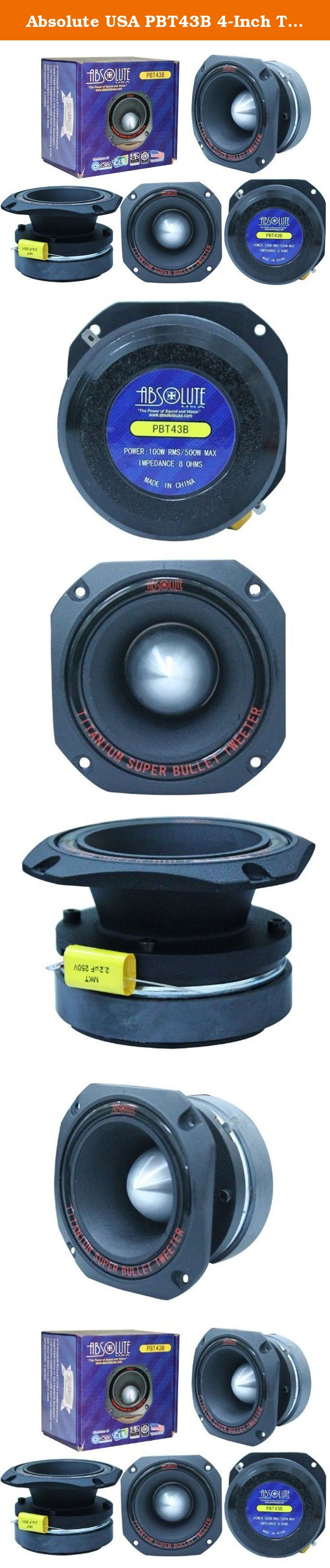 Absolute USA PBT1 1-Inch Titanium Bullet High Compression Tweeter with 11 Oz Ferrite Magnet