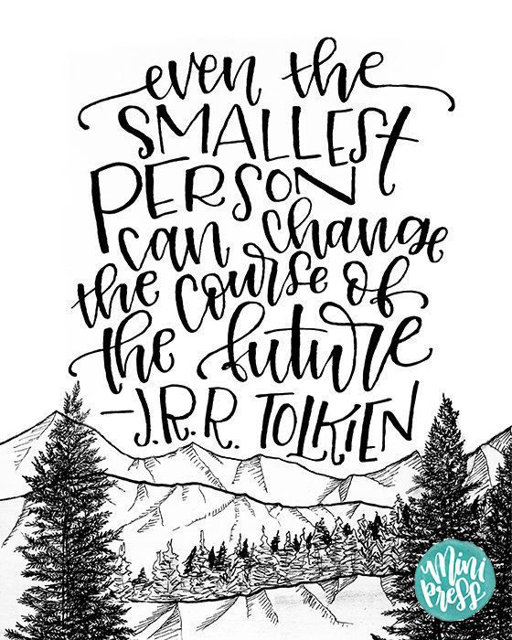 Printable J.R.R. Tolkien Quote Lord Of The Rings Art Print
