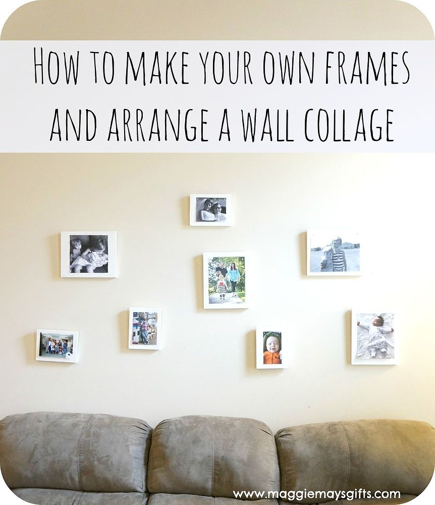Make Your Own Frames For A Wall Collage | Wall collage, Homemade ...
