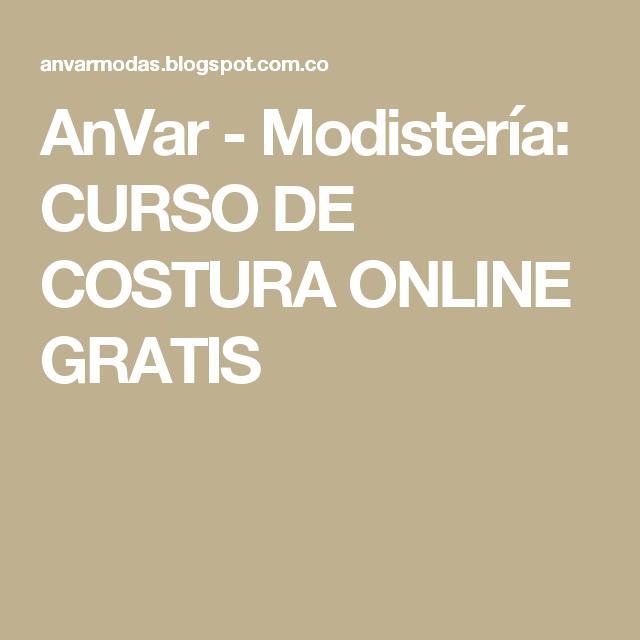 AnVar - Modistería: CURSO DE COSTURA ONLINE GRATIS