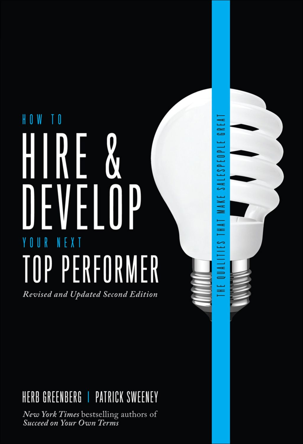 How to Hire and Develop Your Next Top Performer 2nd