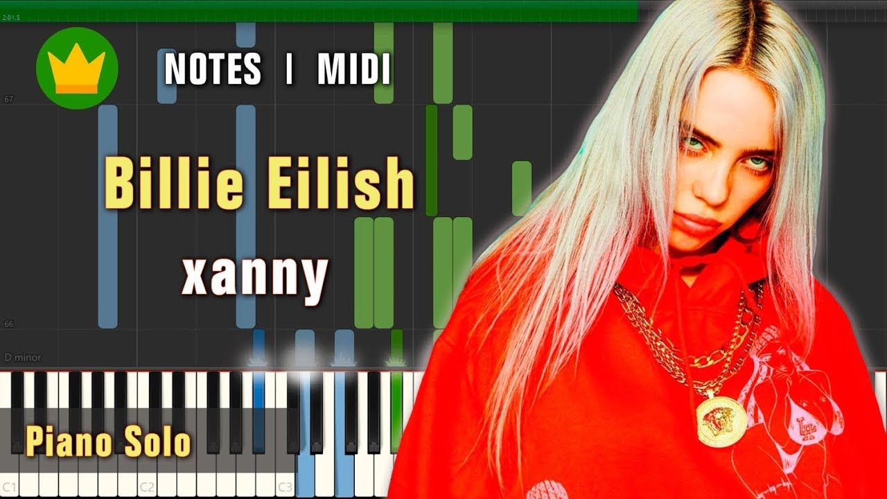 Billie Eilish Xanny Piano Solo Piano Tutorial With Images
