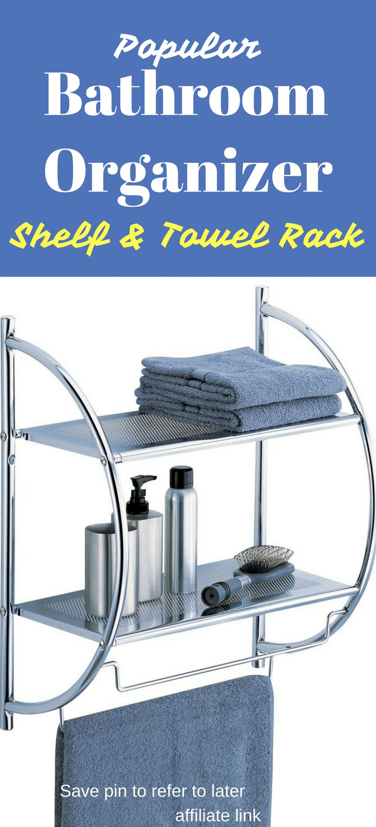 Popular Bathroom Organizer Shelf and Towel Rack.  Save pin now to revisit later