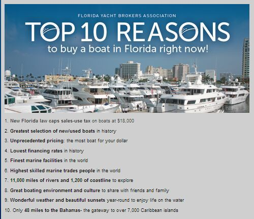 Top Ten Reasons To Buy A Boat In Florida From The Fyba Yacht For Sale Buy A Boat Yacht Broker