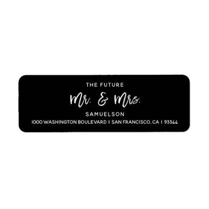 Black White Future Mr  Mrs Wedding Return Address Label  Return