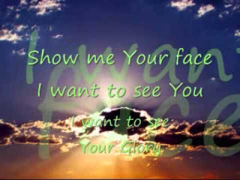 Show me your face song