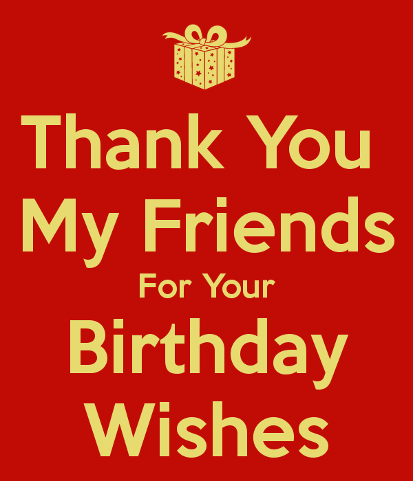 Thank you all from the bottom of my heart for your birthday wishes ...