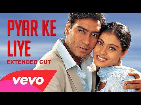 Pyar Ke Liye Video Dil Kya Kare Ajay Devgan Kajol Youtube Latest Bollywood Songs Hindi Movie Song Bollywood Songs