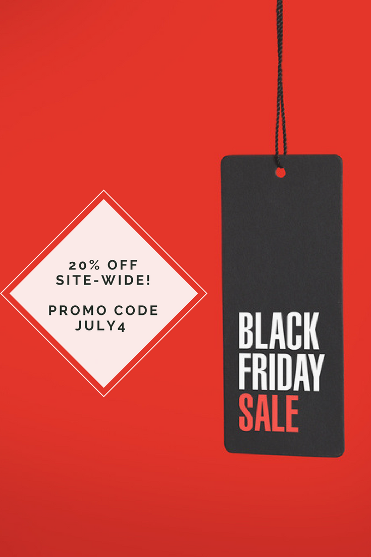 4198a8f4009b You don't have to wait until Black Friday this year to save big. Shop our  Black Friday in July Sale and enjoy 20% off site-wide!