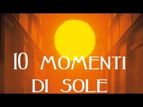 10 momenti di Sole