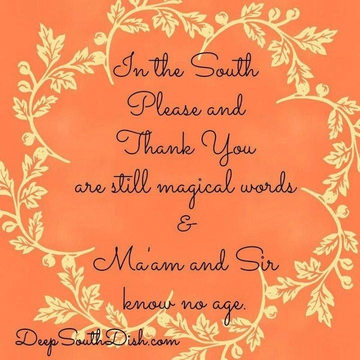 Please, thank you, ma'am and sir | Southern Charm | Southern