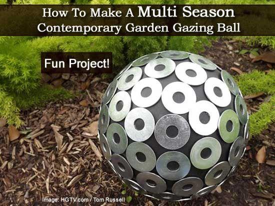Find this Pin and more on Garden Art. How To Make A Multi Season Contemporary Garden Gazing Ball