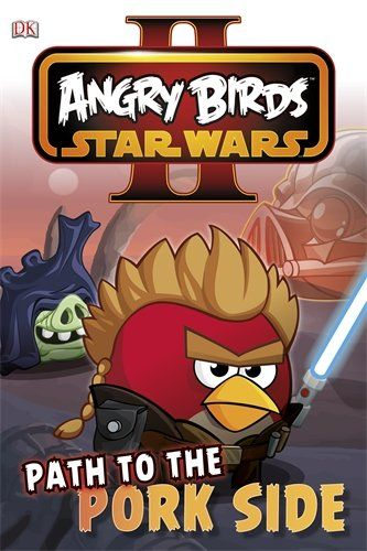 Angry Birds Star Wars Reader Path To The Pork Side Dk Reader