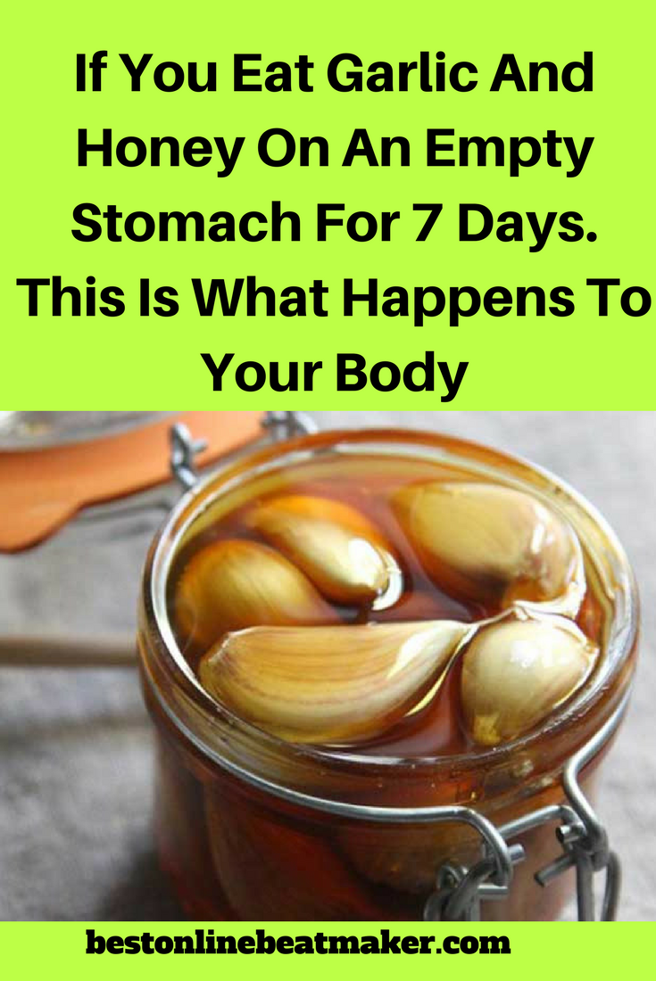 If You Eat Garlic And Honey On An Empty Stomach For 7 Days This Is What Happens To Your Body Kesehatan