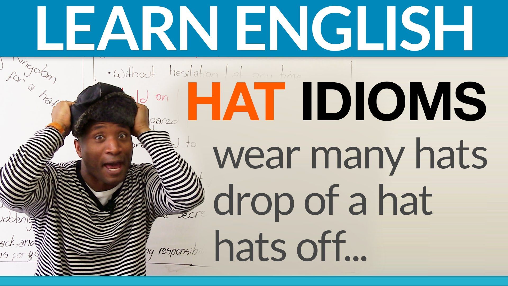 Learn 5 Easy Hat Idioms In English Idioms Learn English Multiple Meaning Words