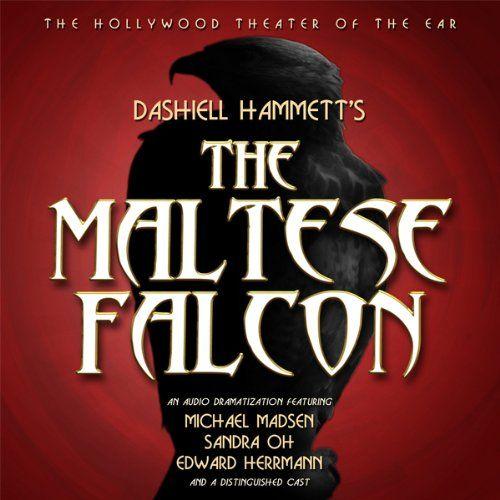 The Maltese Falcon (Dramatized) by Dashiell Hammett