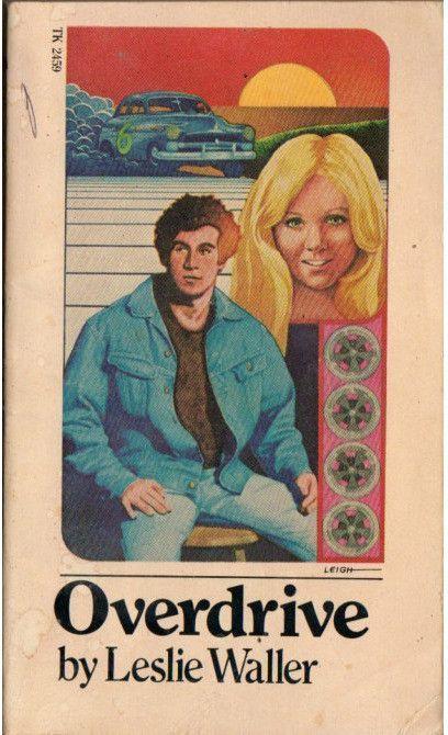 Overdrive By Leslie Waller Vintage 1970 S Teen Paperback Book