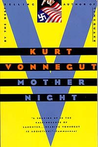 """We are what we pretend to be, so we must be careful about what we pretend to be."" - Kurt Vonnegut, Mother Night"