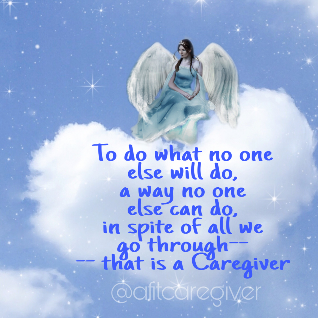 To Do What No One Else Will Do A Way No One Else Can Do In Spite Of All We Go Through That Is A C Caregiver Quotes Cancer Caregiver Quotes