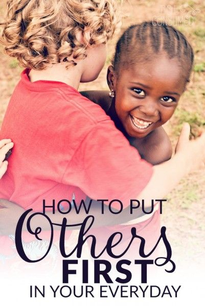 How to Put Others First in Your Every Day