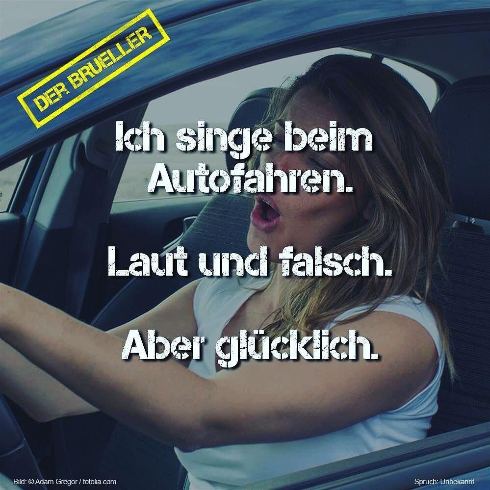 Singen auto autofahren gl cklich spruch spr che - Zitate singen ...