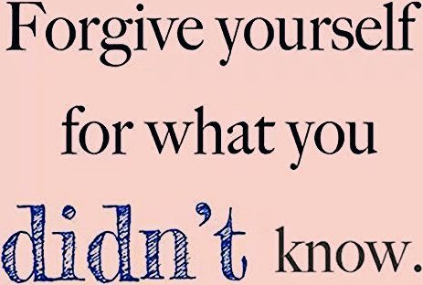 Photo of Forgive yourself for what you didn't know