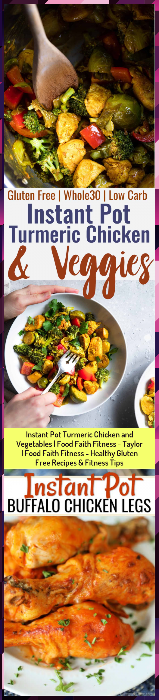 Instant Pot Turmeric Chicken and Vegetables | Food Faith Fitness - Taylor | Food Faith Fitness - Hea...