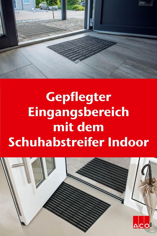 Gepflegter Eingangsbereich Mit Schuhwischern Von Aco Gepflegter Eingangsbereich Mit Schuhsc In 2020 Eingang Schuhabstreifer Eingangsbereich