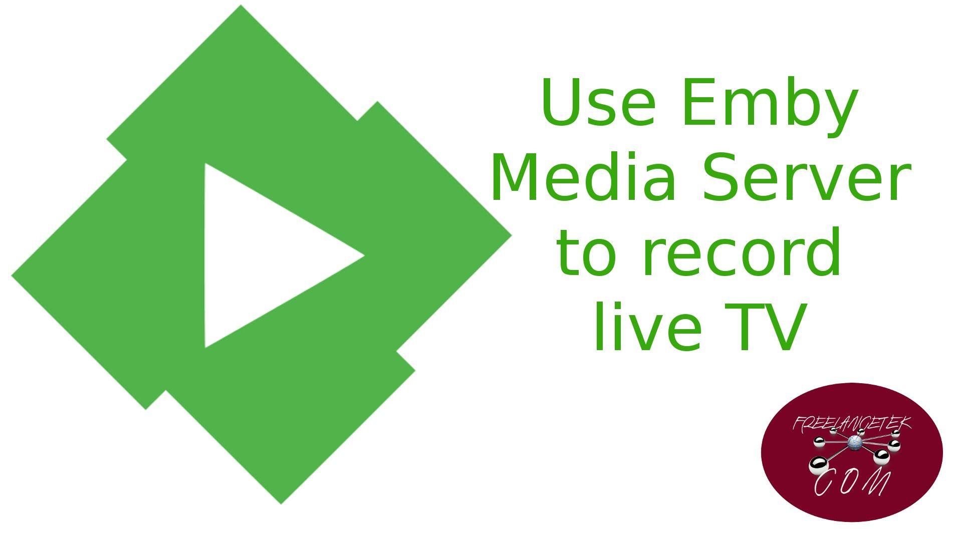 EMBY media server Part 4 - Emby server record live TV | HTPC