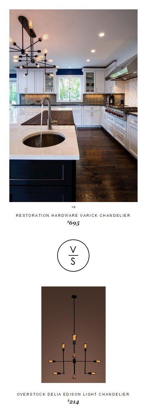 Restoration Hardware Varick Chandelier $695 Vs @overstock Delia Edison Light Chandelier $214
