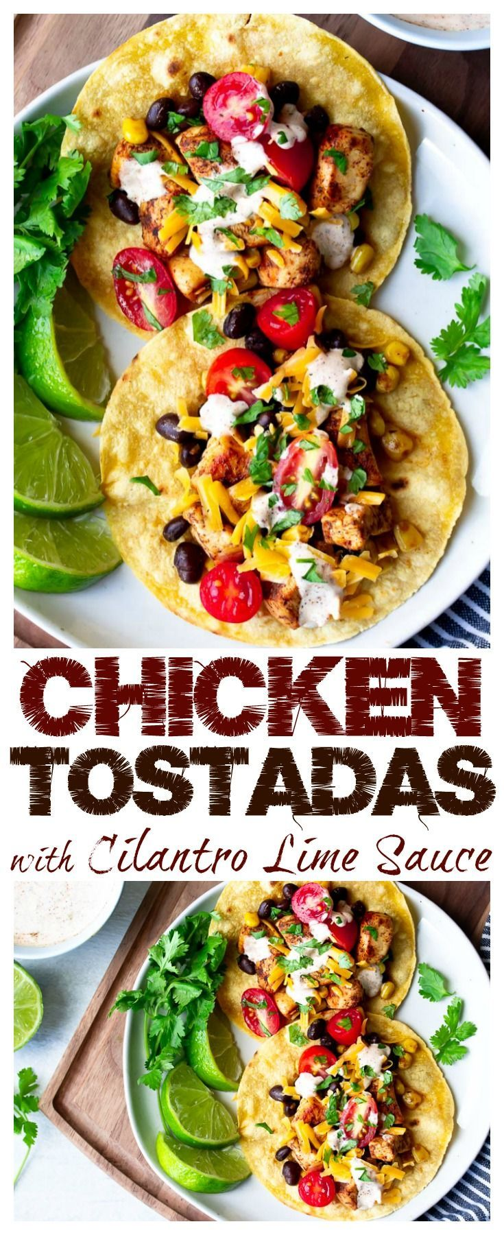 Photo of Easy Chicken Tostadas Recipe with Creamy Cilantro Lime Sauce
