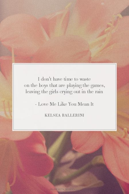 Kelsea Ballerini - Love Me Like You Mean It | words. | Pinterest ...