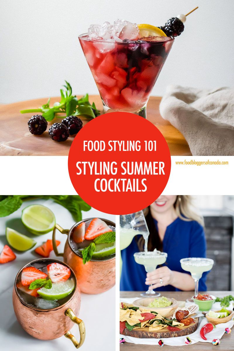 Food Styling Tips For Summer Cocktails