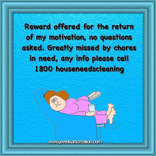 House Cleaning Funny Quote Fun Post Funny Comments Motivation Quotes Funny Comments Clean House Funny Quotes