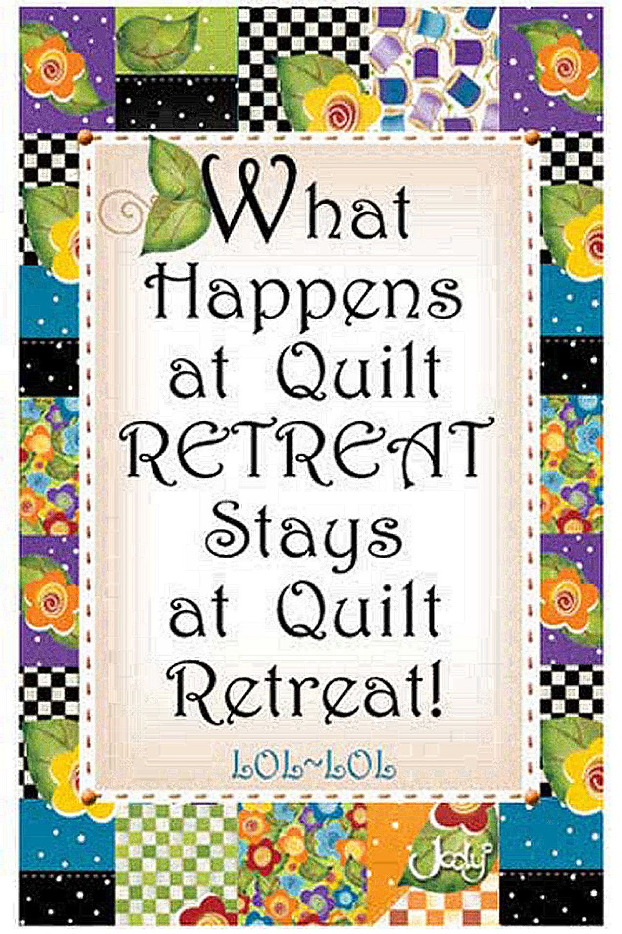 Quilting Retreat Magnet By Houghton, Jody - 2-1/4in X 3-1/2in. Magnet says: What Happens at Quilt Retreat Stays at Quilt Retreat!