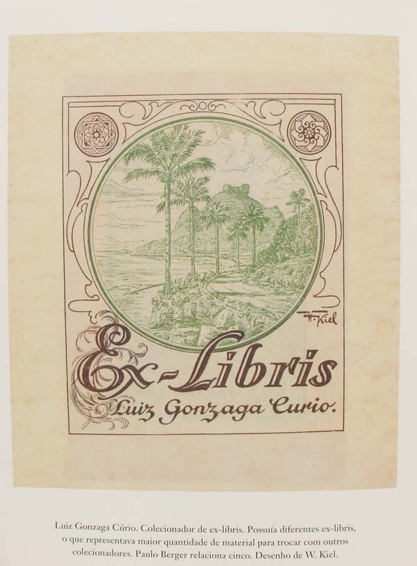 Exemplo de página do livro Ex-Libris, da Ateliê Editorial; Bookplate of Luiz Gonzaga Curio by W. Kiel.