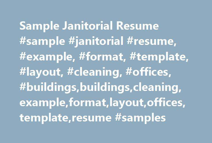Sample Janitorial Resume #sample #janitorial #resume, #example - janitorial sample resume