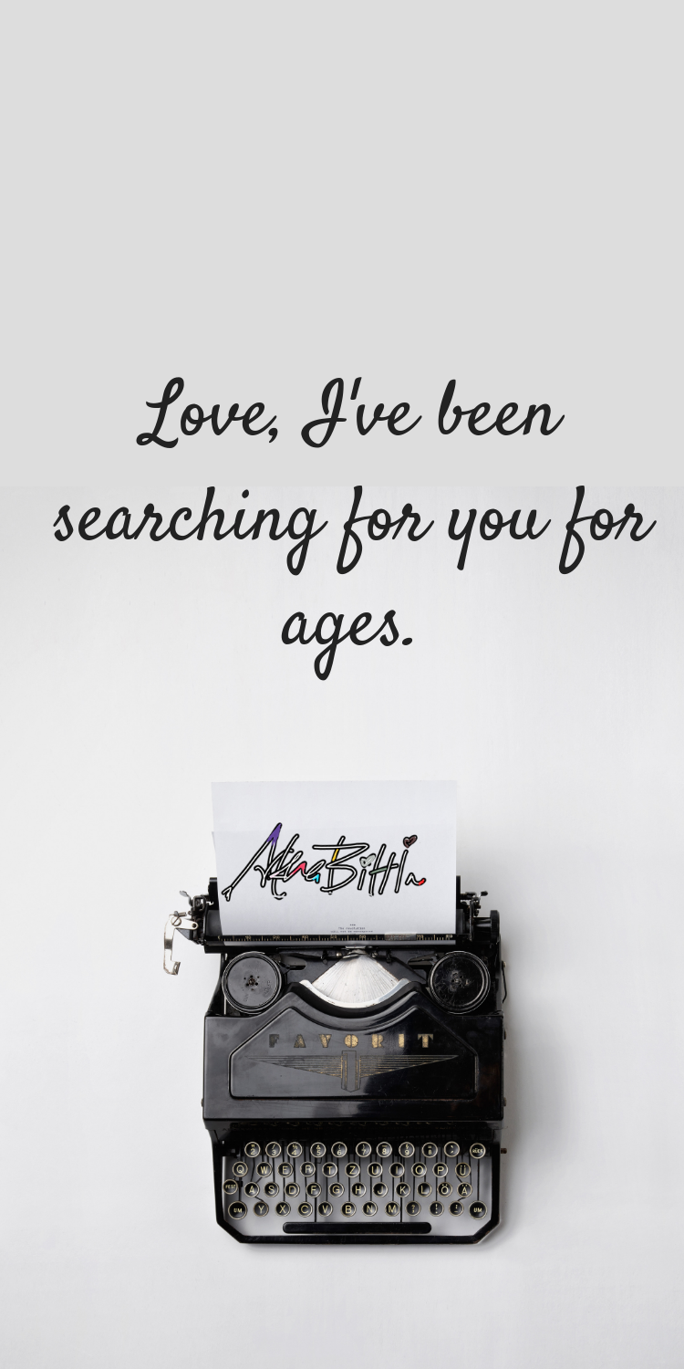 Searching For Love Love Quotes For Her Sight Quotes Love Poem For Her