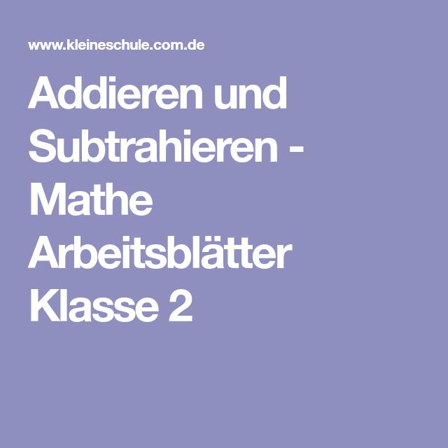 Addieren und Subtrahieren - Mathe Arbeitsblätter Klasse 2 | Mathe ...