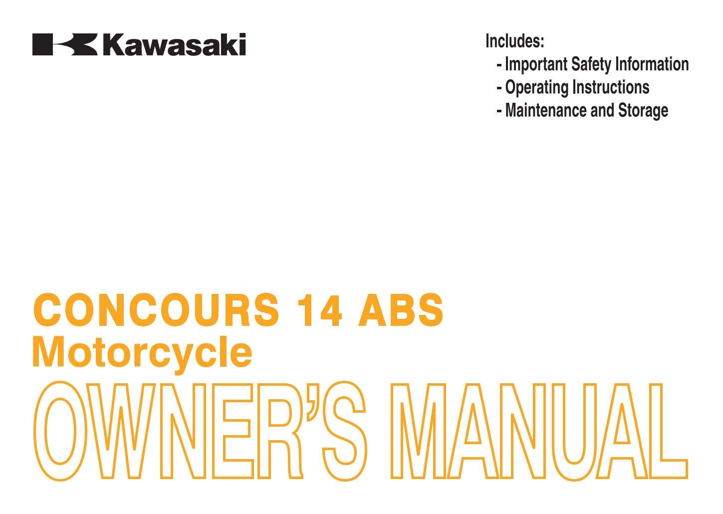Kawasaki Concours 14 Abs 2013 Owner S Manual Has Been Published On Procarmanuals Com Https Procarmanuals Com Kawasaki Concours Owners Manuals Manual Kawasaki